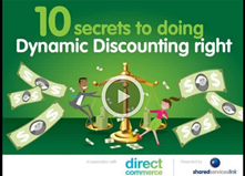 10 Secrets to Doing Dynamic Discounting Right