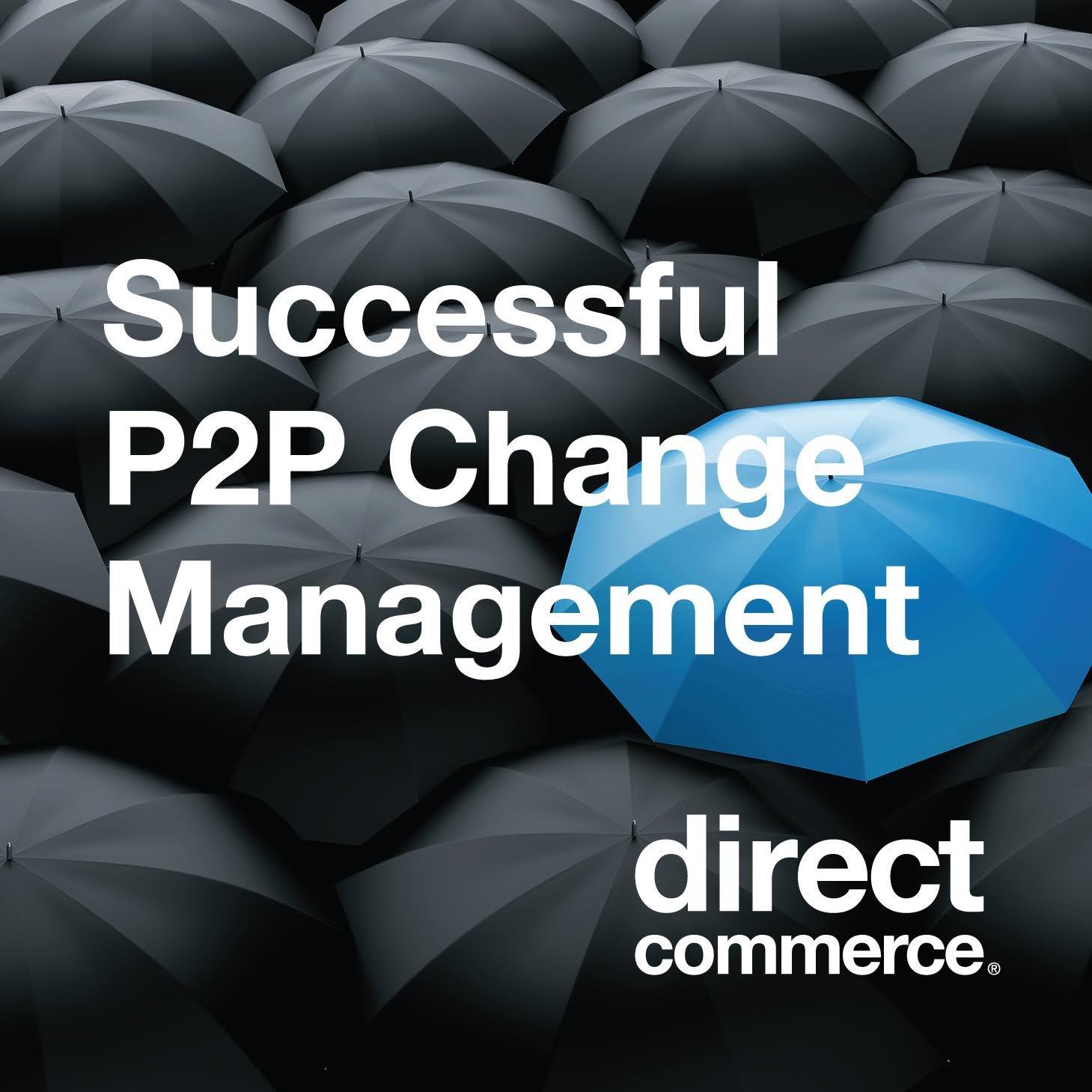 Successful P2P Change Management