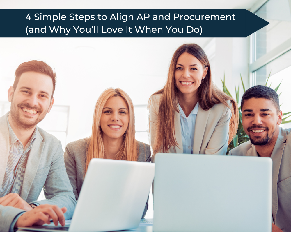 Four colleagues working together to align their company's AP and Procurement departments