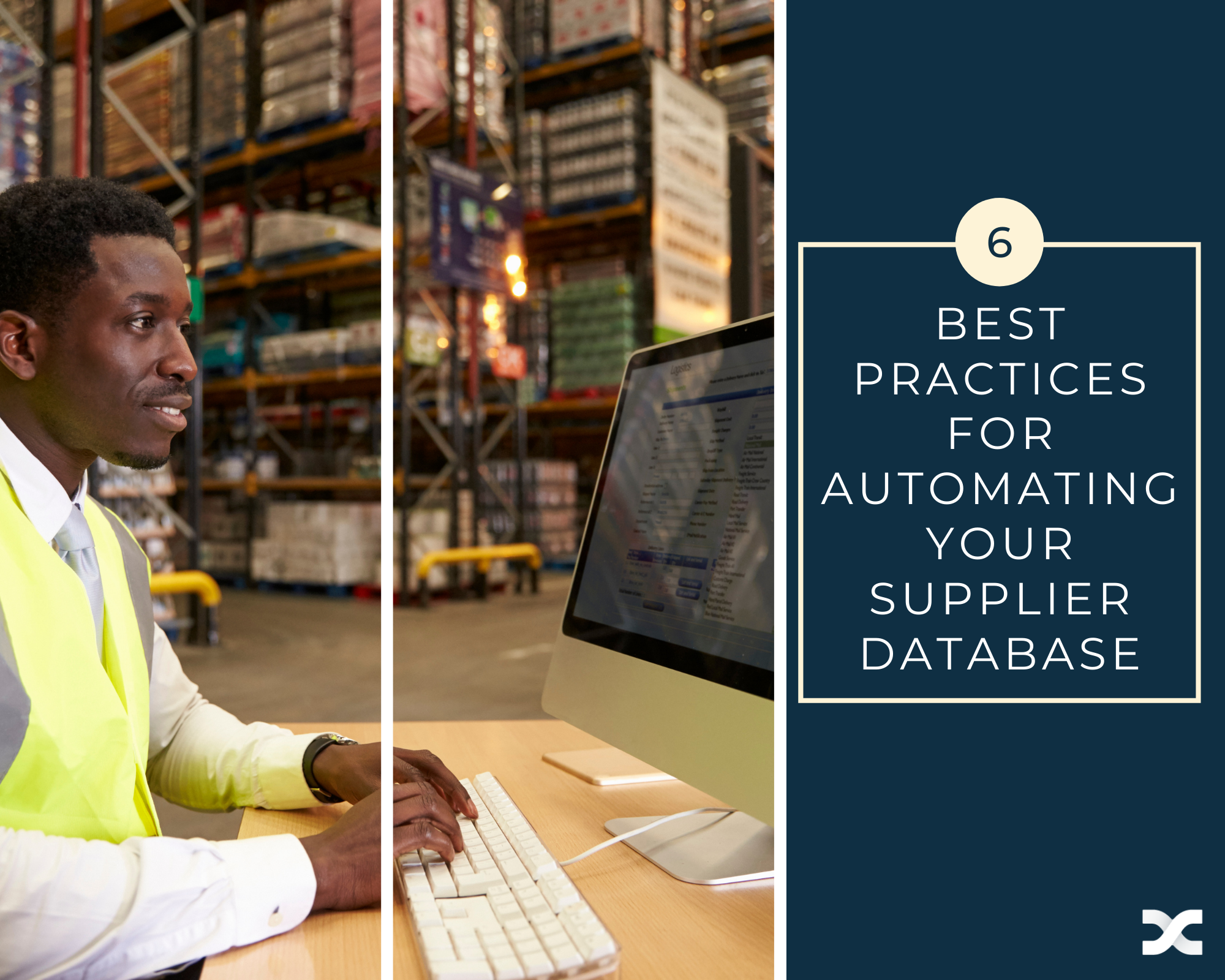 Supplier working on a computer in a warehouse alongside text reading 6 best practices for automating your supplier database